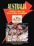 Australia Company Law and Regulations Handbook Volume 1 Strategic Information and Basic Regulations