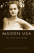 Maiden USA: Girl Icons Come of...
