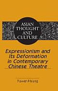 Expressionism and its deformation in contemporary Chinese theatre