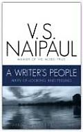 A Writer's People: Ways of Looking and Feeling