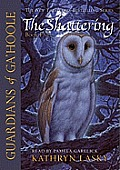 Shattering Guardians of Gahoole Book 5