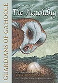 The Hatchling: Guardians of Ga'hoole Book, 7