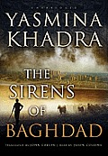 The Sirens of Baghdad (Playaway Adult Fiction)