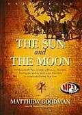 The Sun & the Moon: The Remarkable True Account of Hoaxers, Showmen, Dueling Journalists, and Lunar Man-Bats in Nineteenth-Century New Yor