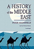 A History of the Middle East [With Earbuds]