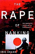 The Rape of Nanking: The Forgotten Holocaust of World War II [With Earbuds]