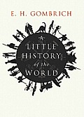 A Little History of the World [With Earphones]