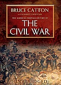 The American Heritage History of the Civil War [With Headphones]