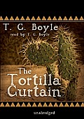 The Tortilla Curtain [With Headphones]