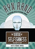 The Virtue of Selfishness: A New Concept of Egoism [With Earbuds]