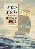 The Ionian Mission [With Headphones]
