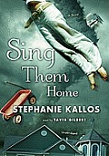 Sing Them Home [With Headphones]