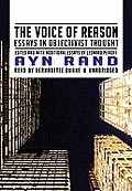 The Voice of Reason: Essays in Objectivist Thought [With Earbuds]
