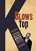 K Blows Top: A Cold War Comic Interlude, Starring Nikita Khrushchev, America's Most Unlikely Tourist [With Earbuds]