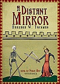 A Distant Mirror: The Calamitous 14th Century [With Earbuds]
