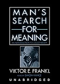 Man's Search for Meaning: An Introduction to Logotherapy [With Earbuds]