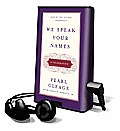 We Speak Your Names: A Celebration [With Earbuds]