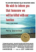 We Wish to Inform You That Tomorrow We Will Be Killed with Our Families: Stories from Rwanda [With Earbuds]