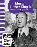 Martin Luther King JR. (Spanish Version): American Biographies (Primary Source Readers)