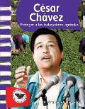 Cesar Chavez (Spanish Version): American Biographies (Primary Source Readers)