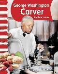 George Washington Carver (Spanish Version): American Biographies (Primary Source Readers) by Jennifer Kroll