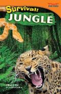 Survival! Jungle (Time for Kids Nonfiction Readers)