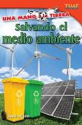 Salvando el Medio Ambiente = Saving the Environment (Time for Kids Nonfiction Readers: Level 4.8)