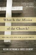 What Is the Mission of the Church...