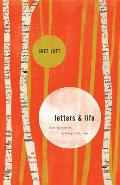 Letters & Life On Being a Writer on Being a Christian