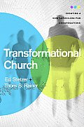 Transformational Church Biblically Grounded Culturally Informed World Changing