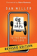 48 Days To the Work You Love: Preparing for the New Normal (10 Edition)