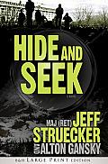 Hide and Seek (Large Print)
