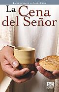 La Cena del Senor (Coleccion Temas de Fe)