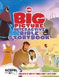 The Big Picture Interactive Bible Storybook, Hardcover: Connecting Christ Throughout God's Story (Gospel Project)