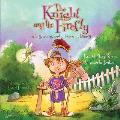 The Knight and the Firefly: A Boy, a Bug, and a Lesson in Bravery (Firefly Chronicle)