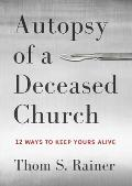 Autopsy of a Deceased Church 12...
