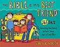 The Bible Is My Best Friend (Bible Is My Best Friend)