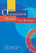 Handbook of Occupational Health Psychology: Second Edition