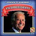 Vicepresidente (Vice President) (Conoce Tu Gobierno)