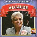 Alcalde (Mayor) (Know Your Government/Conoce Tu Gobierno)