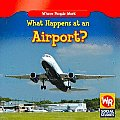 What Happens at an Airport? (Where People Work)