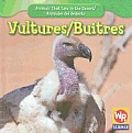 Vultures/Buitres (Animals That Live in the Desert/Animales del Desierto (Secon)