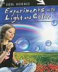 Experiments With Light & Color (Cool Science) by Tom Jackson