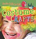 Costume Crafts (Creative Crafts for Kids)