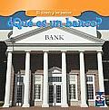 Qu' Es Un Banco? (What Is a Bank?) (Dinero y los Bancos/Money And Banks)
