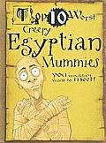 Creepy Egyptian Mummies (Top 10 Worst)