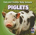 Piglets (Cute and Cuddly: Baby Animals)