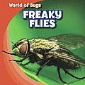 Freaky Flies (World of Bugs)