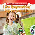 I Am Responsible / Soy Responsable