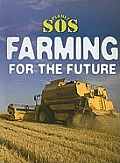 Farming for the Future (Planet SOS)